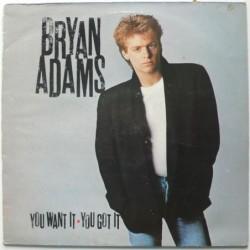 Bryan Adams - You Want It...