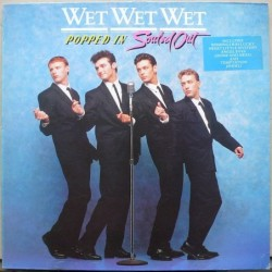 Wet Wet Wet - Popped In...