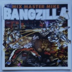 Mix Master Mike - Bangzilla