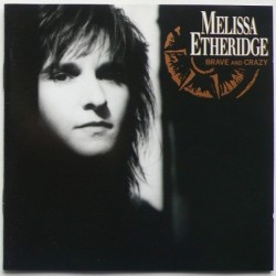 Melissa Etheridge - Brave...