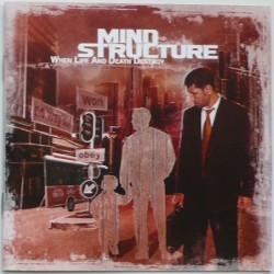 Mind Structure - When Life...