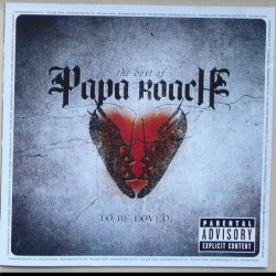 Papa Roach - To Be Loved –...