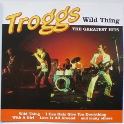 Troggs, The - Wild Thing...