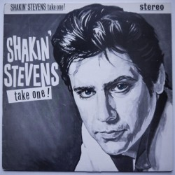 Shakin Stevens - Take One!