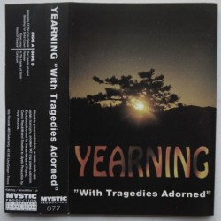 Yearning - With Tragedies...