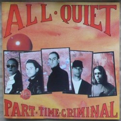 All Quiet - Part Time Criminal