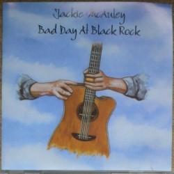 Jackie McAuley - Bad Day At...
