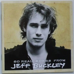 Jeff Buckley - So Real:...
