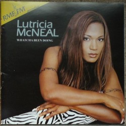 Lutrica McNeal - Whatcha...