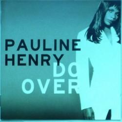 Pauline Henry - Do Over (2cd)