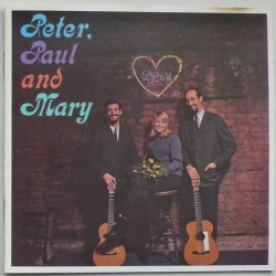 Peter, Paul And Mary -...