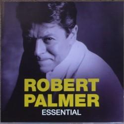 Robert Palmer - Essential