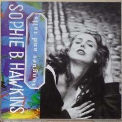 Sophie B. Hawkins - Tongues...