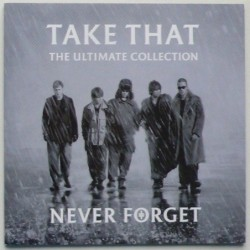 Take That - Never Forget –...