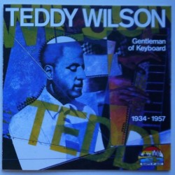 Teddy Wilson - Gentleman Of...
