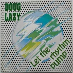 Doug Lazy - Let The Rhythm...