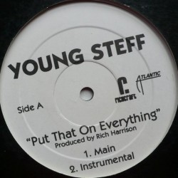 Young Steff - Put That on...