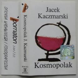 Kaczmarski Jacek - Kosmopolak