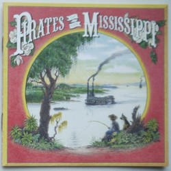 Pirates Of The Mississippi...