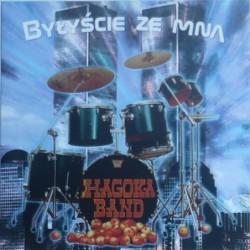Hagoka Band - Byliście ze mną