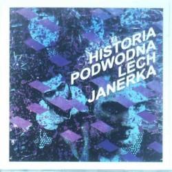 Janerka Lech - Historia...