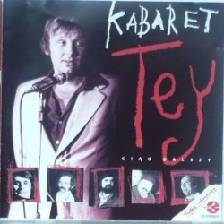 Kabaret Tey - Ciąg dalszy