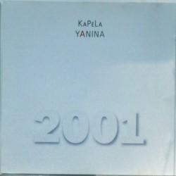 Kapela Yanina - 2001