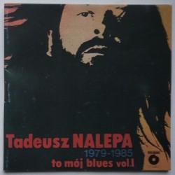 Nalepa Tadeusz - To mój...