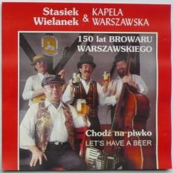 Wielanek Stasiek - Chodź na...