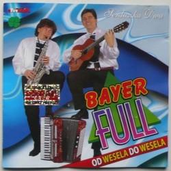 Bayer Full - Od wesela do...