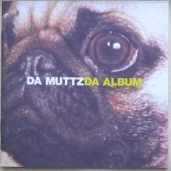 Da Muttz - Da Album