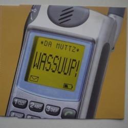 Da Muttz - Wassuup! (CDS)