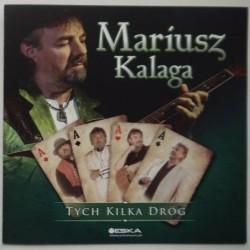 Kalaga Mariusz - Tych kilka...