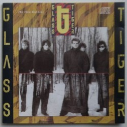 Glass Tiger - The Thin Red...