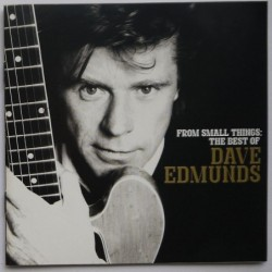 Dave Edmunds - From Small...