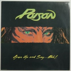 Poison - Open Up and...