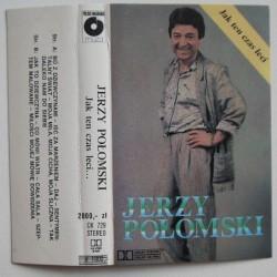 Połomski Jerzy - Jak ten...