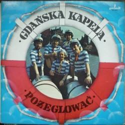 Gdańska Kapela - Pożeglować