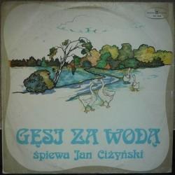 Ciżyński Jan - Gęsi za wodą