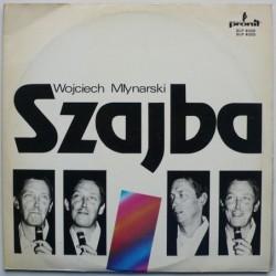 Młynarski Wojciech - Szajba...