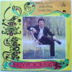 Połomski Jerzy - Kiedy znów...