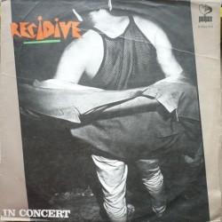 Recidive - In  Concert