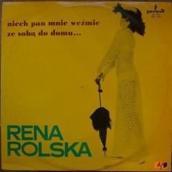 Rolska Rena - Niech mnie...