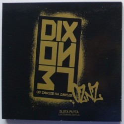 Dixon37 - Od zawsze na zawsze