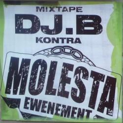 DJ B - DJ B kontra Molesta...