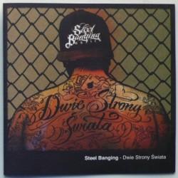 Steel Banging - Dwie strony...
