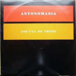Antonomisia - And I'll Be...