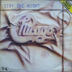 """Chicago - Stay The Night (12"""")"""