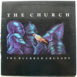 Church, The - The Blurred...