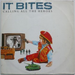 It Bites - Calling All The...